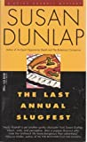 Front cover for the book The Last Annual Slugfest by Susan Dunlap