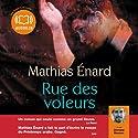 Rue des voleurs Hörbuch von Mathias Enard Gesprochen von: Othmane Moumen