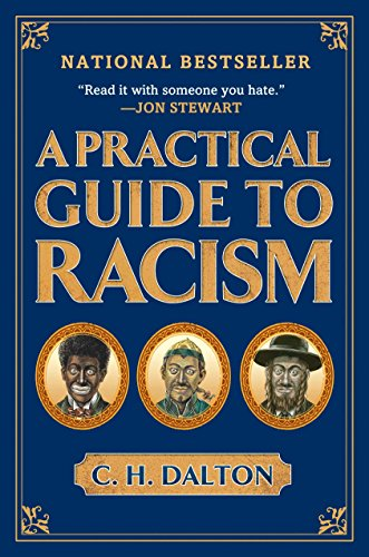 A Practical Guide to Racism ()