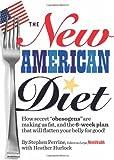The New American Diet, Stephen Perrine and Heather Hurlock, 1605294640