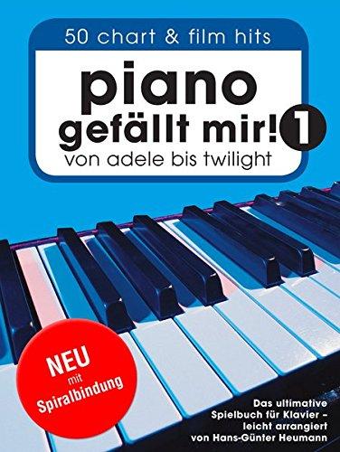 Piano gefällt mir! 50 Chart und Film Hits - Band 1 (Variante Spiralbindung). Von Adele bis Twilight. Das ultimative Spielbuch für Klavier - arrangiert von Hans-Günter Heumann