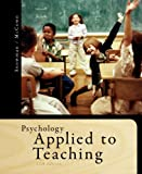 Bundle: Psychology Applied to Teaching, 13th + WebTutor(TM) on Blackboard with eBook on Gateway Printed Access Card, Jack Snowman, Rick McCown, 1111654018