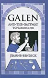 Image de Galen and the Gateway to Medicine (Living History Library (Prebound))