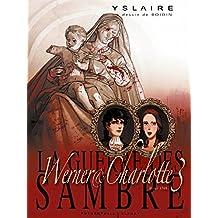 GUERRE DES SAMBRE LIVRE 2 (LA) T.03 : WERNER ET CHARLOTTE AUTOMNE 1