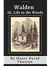 Walden Or Life In the Woods (Annotated): Original 1854 Edition