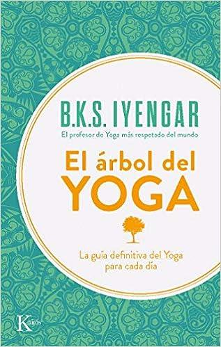 El árbol del yoga (Sabiduría Perenne)