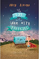 The Boy Who Swam with Piranhas Paperback