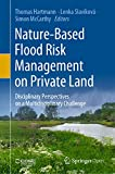Nature-Based Flood Risk Management on Private