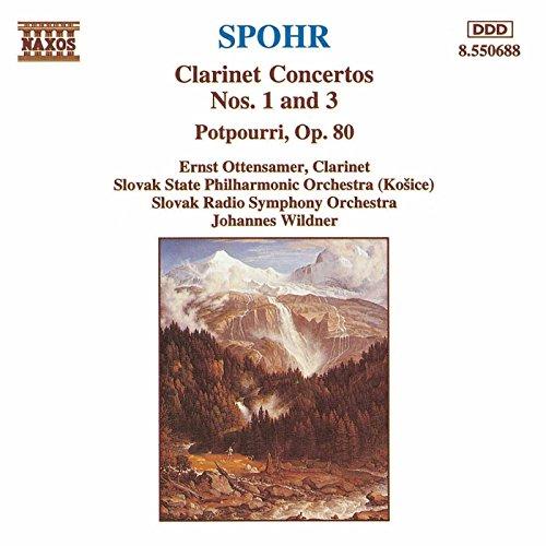 Digital Booklet: Spohr: Clarinet Concertos Nos. 1 and 3 / Potpourri, Op. 80