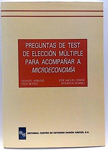 Preguntas de test de elección multiple para acompañar a microeconomía