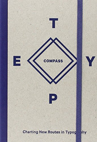 Type Compass: Charting New Routes in Typography