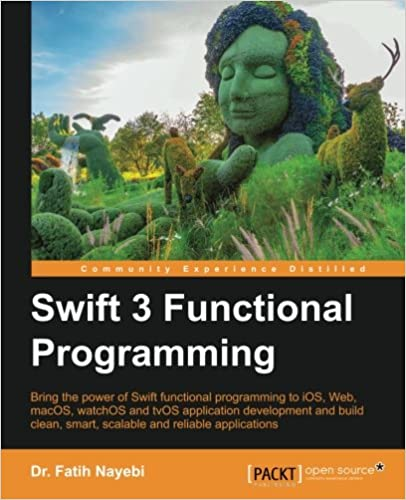 Swift 3 Functional Programming ISBN-13 9781785883880