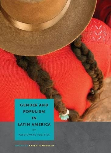 Gender and Populism in Latin America: Passionate Politics