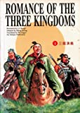 Romance of the Three Kingdoms : The Oath of Fraternity in the Peach Garden (Vol. 1)