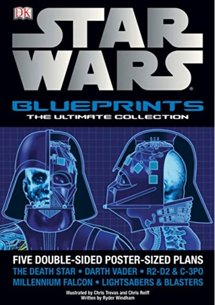 Star Wars Blueprints The Ultimate Collection Windham Ryder 9780756638696 Amazon Com Books