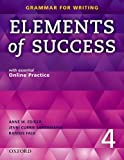 Elements of Success Level 4 Student book (Grammar for Wwiting)