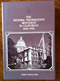 img - for The Historic Preservation Movement in California 1940-1976 book / textbook / text book