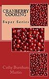Cranberry Cooking (Super Series Book 1)