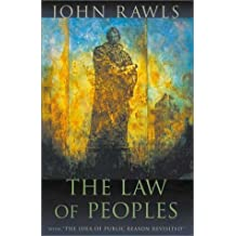 The Law of Peoples: with The Idea of Public Reason Revisited by John Rawls (2001-03-02)