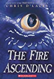 The Fire Ascending (The Last Dragon Chronicles #7)