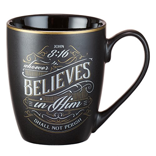Mug - Whoever Believes in Him, Matte Black Gilded (Cups Religious)