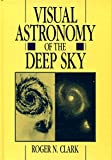 Visual Astronomy of the Deep Sky 9780521361552