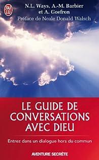Le guide de conversations avec Dieu par Nancy Lee Ways