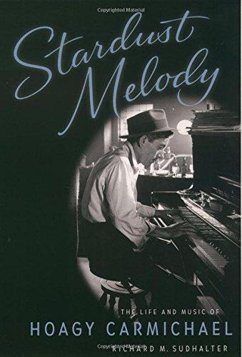 Stardust Melody: The Life and Music of Hoagy Carmichael pdf epub