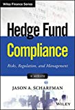 img - for Hedge Fund Compliance: Risks, Regulation, and Management (Wiley Finance) book / textbook / text book