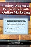 4 Injury Attorneys Pull in Clients with Online Marketing, James Toolbox, 1580120016