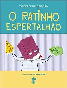 O ratinho espertalhão - Livros na Amazon Brasil- 9788566653076