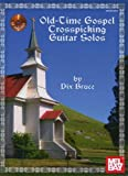Old Time Gospel Crosspicking Guitar Solos Book/CD Set, Dix Bruce, 0786684089