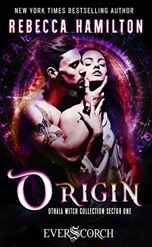 Origin: A Dystopian Paranormal Romance Novel (Othala Witch Collection Sector (Collection Witch)