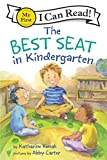 img - for The Best Seat in Kindergarten (My First I Can Read) book / textbook / text book