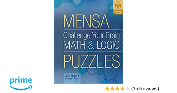 Challenge Your Brain Math & Logic Puzzles (Mensa): Dave Tuller ...