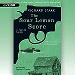 The Sour Lemon Score: A Parker Novel | Richard Stark