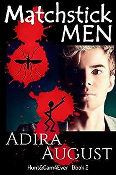 MATCHSTICK MEN: Hunter Dane Investigation 1 (Hunt&Cam4Ever Book 2) by [August, Adira]