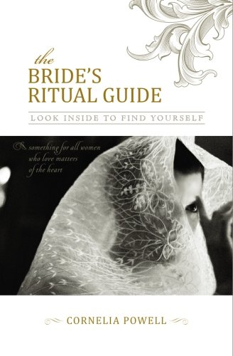 The Bride's Ritual Guide: Look Inside to Find Yourself