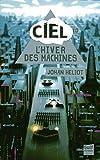 """Afficher """"Ciel - série complète n° 1 L'hiver des machines"""""""