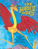 img - for The Hardest Word: A Yom Kippur Story book / textbook / text book