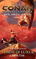 The Venom of Luxur: Anok, Heretic of Stygia Volume III