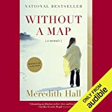 Without a Map: A Memoir