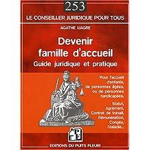 DEVENIR FAMILLE D'ACCUEIL : POUR L'ACCUEIL D'ENFANTS DE PERSONNES ÂGÉES D'HANDICAPÉS