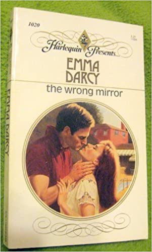 The Wrong Mirror: Emma Darcy: 9780373110209: Amazon com: Books