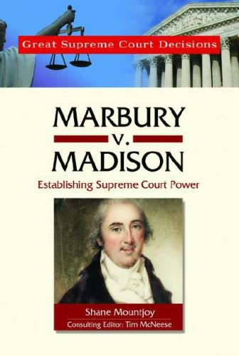 Marbury V. Madison (Great Supreme Court Decisions)