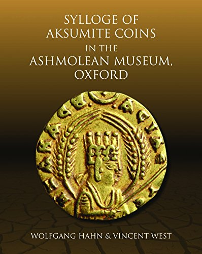 Search : Sylloge of Aksumite Coins in the Ashmolean Museum, Oxford