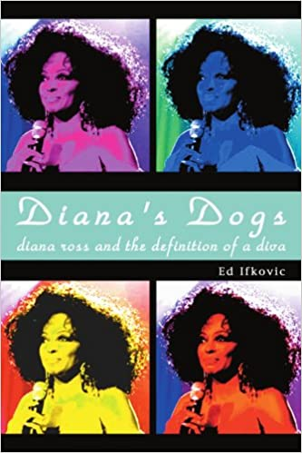 Resultado de imagen para diana's dogs: diana ross and the definition