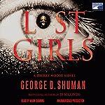 Lost Girls | George D. Shuman