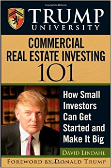 image for Trump University Commercial Real Estate 101: How Small Investors Can Get Started and Make It Big