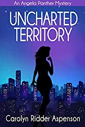 Uncharted Territory (An Angela Panther Mystery Book 3)